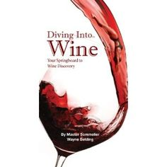 Diving Into Wine