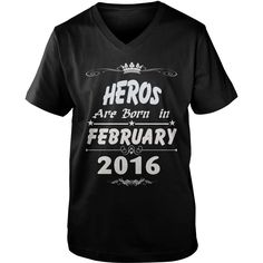 Heros are born in february 2016 year, heros t shirt, hoodie shirt for womens and men love #gift #ideas #Popular #Everything #Videos #Shop #Animals #pets #Architecture #Art #Cars #motorcycles #Celebrities #DIY #crafts #Design #Education #Entertainment #Food #drink #Gardening #Geek #Hair #beauty #Health #fitness #History #Holidays #events #Home decor #Humor #Illustrations #posters #Kids #parenting #Men #Outdoors #Photography #Products #Quotes #Science #nature #Sports #Tattoos #Technology…