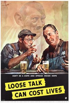 Don't be a dope and spread inside dope. Loose talk can cost lives. Illustrated by C.C. Beall, 1942.