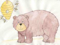 """""""Bears like honey, but not bees!"""" ~ Children's Story"""