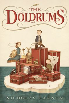 The Doldrums, written and illustrated by Nicholas Gannon, 340 pp, RL 4. Archer Helmsley is the grandson of intrepid explorers, trapped in their museum-like house by dull, anxious parents. When he befriends Oliver Glub and Adelaide Belmont, a former ballet student with a wooden leg, he decides to make his own adventures.