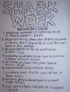 YES! i love shark week we've been watching it all week this is perfect! Looking to add a little twist to your Shark Week? Introducing the Shark Week drinking game! Not that the the wildly popular Discovery Channel. Shark Week Drinks, All That Matters, Drinking Games, Way Of Life, Party Time, Party Party, House Party, Just In Case, Are You Happy