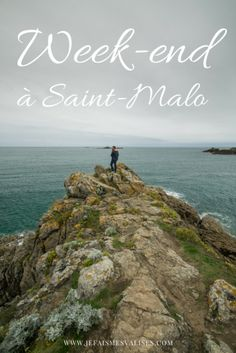 Que faire à Saint-Malo sur un week-end? #saintmalo #bretagne