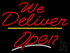 We Deliver Open Yellow Line Neon Sign 24 Tall x 31 Wide x 3 Deep, is 100% Handcrafted with Real Glass Tube Neon Sign. !!! Made in USA !!!  Colors on the sign are Red, Yellow and White. We Deliver Open Yellow Line Neon Sign is high impact, eye catching, real glass tube neon sign. This characteristic glow can attract customers like nothing else, virtually burning your identity into the minds of potential and future customers.