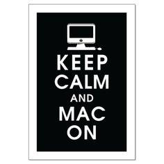 Keep Calm and MAC on