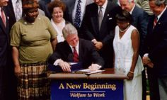 Clinton signing TANF bill, 1996 Effects of welfare reform in terms of costs and mortality: Data analysis