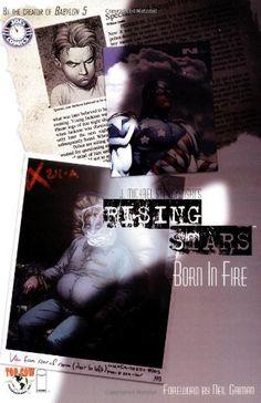Rising Stars, Vol. 1: Born In Fire by J. Michael Straczynski