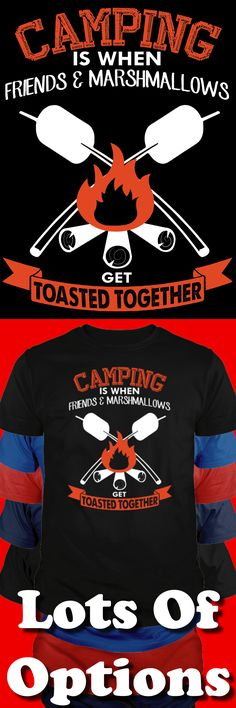 Camping Shirt: Are You A Camper? Would You Wear This? Great Camping Gift! Lots Of Sizes & Colors. Like Camper, RVs, Tents and the Camping Life? Strict Limit Of 5 Shirts! Treat Yourself & Click Now!