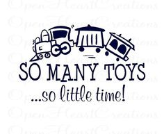 Train Wall Decal - So Many Toys So Little Time Play Room Girl Boy Fun Cute Baby 22h X 36w BA0106 on Etsy, $45.00