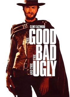The Good, the Bad and the Ugly-one of the two best spaghetti westerns ever made.