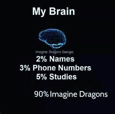 And I'm really proud of having a 90% Imagine Dragons than the studies!!!