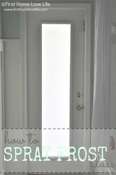 How to Spray Frost a Glass Door for Privacy - First Home Love Life