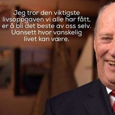 Kong Harald Quotes For Students, Norway, Qoutes, Life Hacks, Lyrics, Humor, Education, Sayings, Words