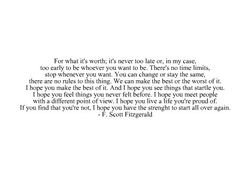 F. Scott Fitzgerald.. This Side of Paradise.. I LOVE this quote
