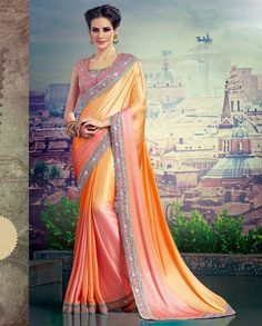 Orange and peach shaded sari   1. Orange and peach satin sari2. Orange and peach shaded sari with floral embroidered border3. Comes with matching unstitched blouse material