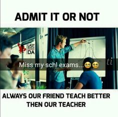 Offcoures no doubt .physics by gk, math by pari, other sub by Geetu and kittu Funny School Jokes, Some Funny Jokes, Crazy Funny Memes, Really Funny Memes, School Humor, Funny Relatable Memes, Funny Facts, Funny College, Hilarious