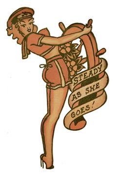 Stready As She Goes, Sailor Jerry,Tattoo Flash | Vulture Graffix, Mail Order T Shirt, #Psychobilly #Rockabilly #ink #flash #tattoo #Vintage Tattoo Designs #TShirt #Sailor Jerry #Retro #Clothes