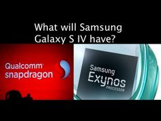 Samsung Galaxy S IV will have Exynos 5 Octa processor in Europe & Qualcomm Snapdragon 600 in the US