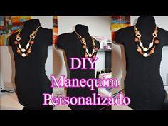 DIY faça Você mesma seu Manequim personalizado por janaina pauferro - YouTube