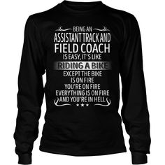 Being an Assistant Track And Field Coach like Riding a Bike Job Title TShirt #gift #ideas #Popular #Everything #Videos #Shop #Animals #pets #Architecture #Art #Cars #motorcycles #Celebrities #DIY #crafts #Design #Education #Entertainment #Food #drink #Gardening #Geek #Hair #beauty #Health #fitness #History #Holidays #events #Home decor #Humor #Illustrations #posters #Kids #parenting #Men #Outdoors #Photography #Products #Quotes #Science #nature #Sports #Tattoos #Technology #Travel #Weddings…