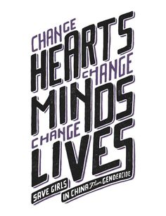 This bold typography design sends out a clear message: Change Hearts, Change Minds, Change Lives. Your support will not only help a mother in China keep and care for her daughter, but also serves to restore the value of girls in the eyes of the community. #Sevenly for All Girls Allowed