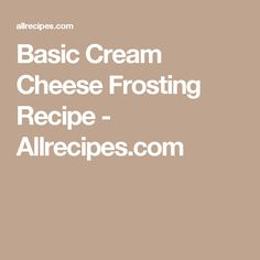 Basic Cream Cheese Frosting Recipe - Allrecipes.com