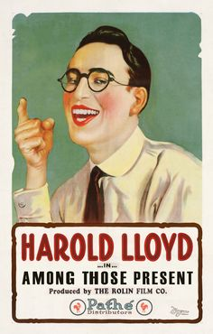 Among Those Present (1921) Harold Lloyd, Mildred Davis - silent movie poster
