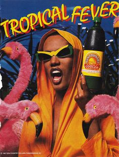 Grace Jones in a Sun Country Cooler ad in 1987...flamingos...
