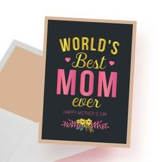 Printable Happy Mother's Day card Happy Mother S Day, Happy Mothers, Best Mom, Printables, Cards, Print Templates, Maps, Playing Cards