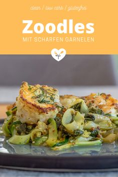 Low carb Nudeln | Zoodles mit Tiroler Garnelen Low Carb Meal, Low Carb High Fat, Low Carb Nudeln, Food Styling, Food Photography, Shrimp Marinade, Glutenfree, Pasta With Vegetables, No Sugar
