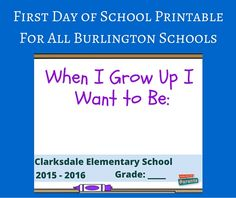 First day of school printable, customized for all elementary schools in Burlington, Ontario