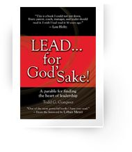Lead...for God's Sake by Todd Gongwer