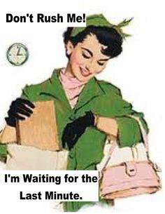 Dont rush me.. Im waiting til the last minute retro funny kitchen towel. $8.50, via Etsy.