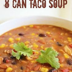 8 Can Taco Soup Recipe | Key Ingredient