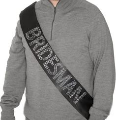 Bridesman Rhinestone Sash - Include a guy Bestie in your Bridal Party! YES! The Perfect Bachelorette Party or Bridal Shower Sash!