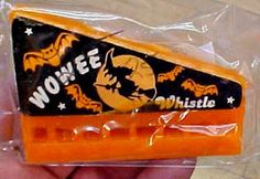 The Wowee Whistle! If you grew up in the 70's, you probably got one in your Halloween candy.