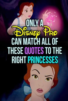 3236d837359 Disney Quiz  Can You Match The Quote To The Disney Princess