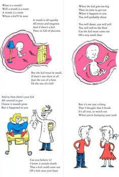 If i ever have to explain where babies come from to any child of mine, i shall pull out this poem!!