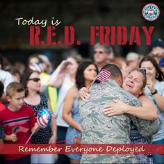 Remember Everyone Deployed Military Spouse, Military Life, Military Families, Remember Everyone Deployed, Red Friday, Significant Other, Marine Corps, Us Army, Armed Forces