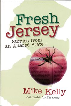 ShopTheRecord.com - Fresh Jersey: Stories from an Altered State by Mike Kelly, $12.99 (http://www.shoptherecord.com/fresh-jersey-stories-from-an-altered-state-by-mike-kelly/)