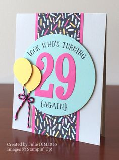 Number of Years, Stampin' Up!, birthday card, Julie DiMatteo