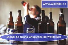 Shohar Ka Nasha Chudwane ka Wazifa Dua  Contact Molana JI Phone : +91-7568606325 Whatsapp: +91-7568606325 Contact On Mail :- wazifas0786@gmail.com Website :- www.wazifas.co