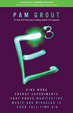 E-Cubed: Nine More Energy Experiments That Prove Manifesting Magic and Miracles Is Your Full-Time Gig - Kindle edition by Pam Grout. Religion & Spirituality Kindle eBooks @ Amazon.com.
