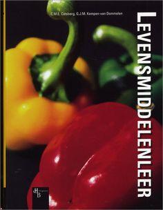 Levensmiddelenleer/C.M.E. Catsberg, G.J.M.Kempen-Van Dommelen Amersfoort, 2014 ISBN9789055746095