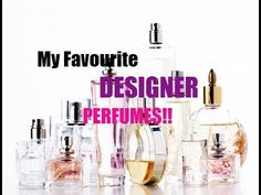 34e6b5038d10 My favourite DESIGNER fragrances from my collection!