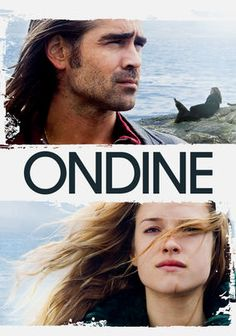 Ondine, starring Collin Ferrell, Alicja Bachleda. an understated romantic drama set in a charming Irish fishing village. One lovely day on the water, the main character, Syracuse, finds a young woman (Ondine) caught in his fishing net. When his daughter Annie hears how Ondine and her father met, she is reminded of a mythical story that might suggest that Ondine is actually a seal who turned human.