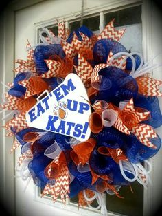 Sam Houston State University - Eat'em Up Kats megaphone: Show your team spirit with this custom made wreath! Royal blue, orange and white deco mesh with chevron ribbon, white mesh tubbing and a large megaphone with vinyl letters! $80 *custom order of team and colors available*