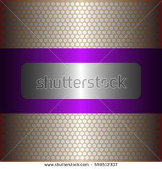 Shiny silver metal background.shiny purple metal.gold plate with hexagon holes style design