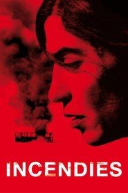 Incendies | How Can I Watch Free Movies Online
