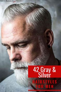 Growing old doesn't mean you have to quit experimenting or changing your hairstyle and aspect. After all, those elegant silver highlights shouldn't go to waste! Mens Hairstyles Round Face, Classic Mens Hairstyles, Older Mens Hairstyles, Haircuts, Men's Hairstyles, Silver Fox Hair, Short Silver Hair, Short Grey Hair, Long Beard Styles
